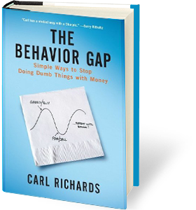 The Behavior Gap: Simple Ways to Stop Doing Dumb Things with Money